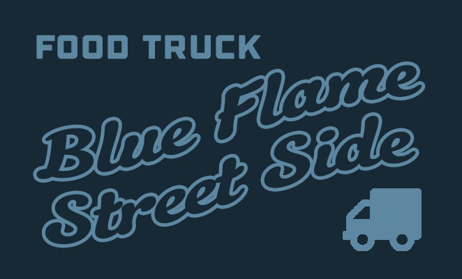 Blue Flame Street Side Food Truck
